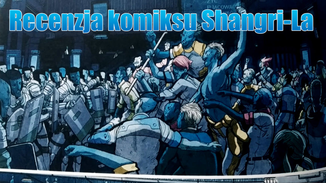 Recenzja komiksu Shangri-La