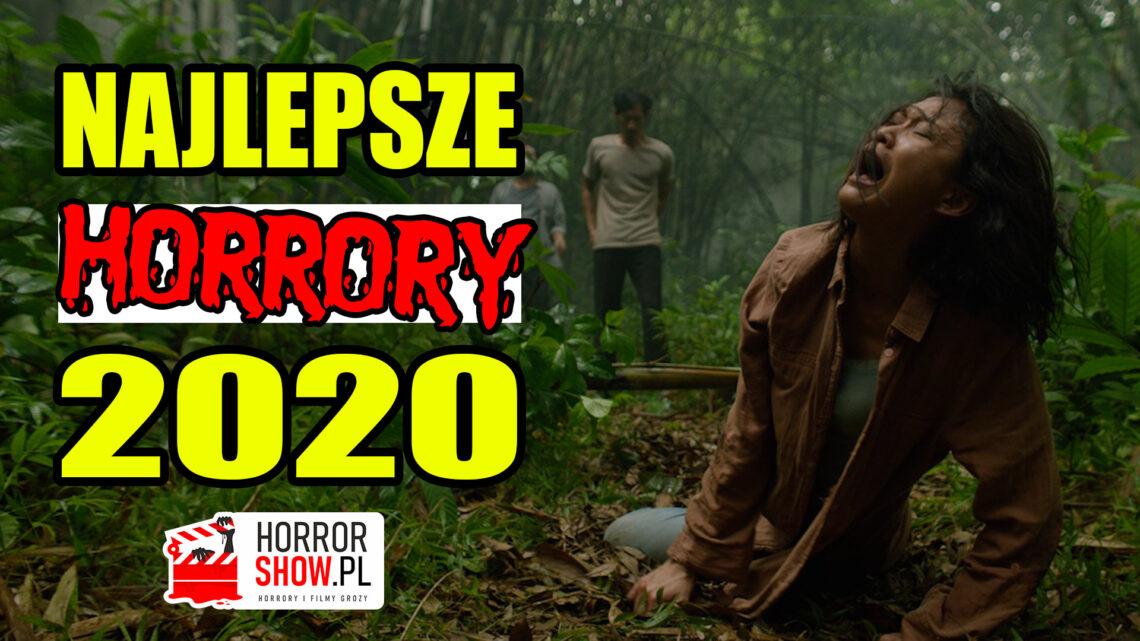 Najlepsze horrory 2020