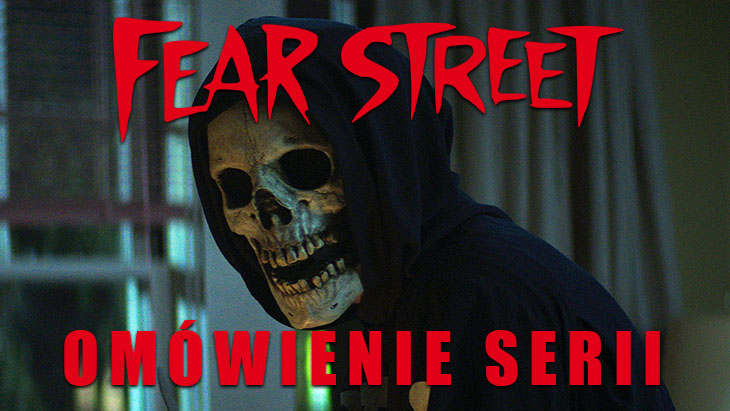 Fear Street – omówienie serii